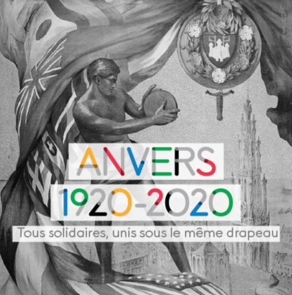 ANVERS 1920-2020 : TOUS SOLIDAIRES, UNIS SOUS LE MÊME DRAPEAU